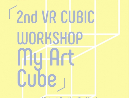 2nd VR Cubic Workshop / Aug 14-27, 2017