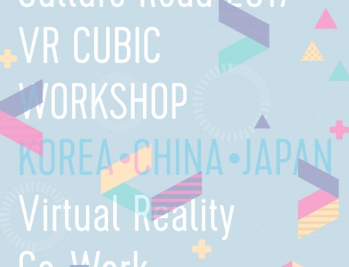 VR Cubic Workshop / Feb 6-19, 2017